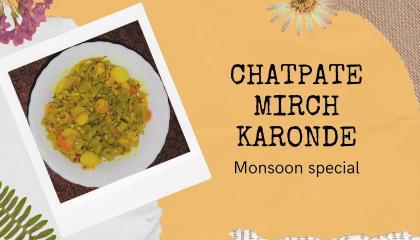 Chatpate Mirch Karonde\\Monsoon Special\\चटपटे मिर्च करोंदे\\मानसून विशेष\\जल्द और आसान\\Make &Serve