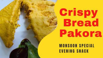 Crispy bread pakora // Monsoon special // कुरकुरी ब्रेड पकोड़े // मानसून विशेष// Make & Serve