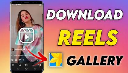 How To download Instagram reels in gallery