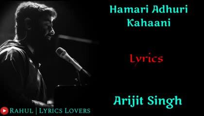 Hamari Adhuri Kahani title track Arijit Singh latest video
