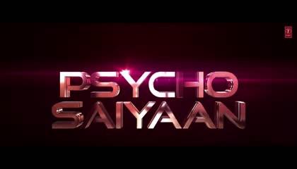 lyrical psycho Saiyan saaho Prabhas Shraddha Kapoor latest song 2021 9XM