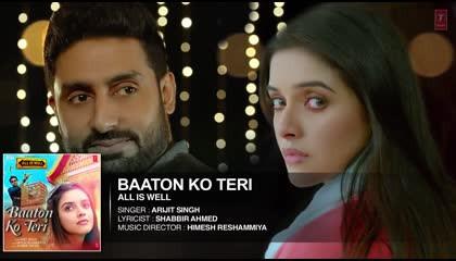 Baaton Ko Teri full audio song Arijit Singh Abhishek Bachchan 9XM