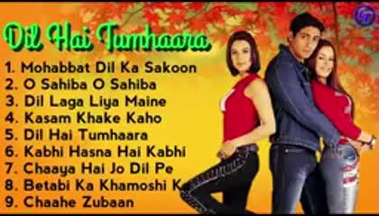 Dil Hai Tumhara all song best Off movie e 9XM