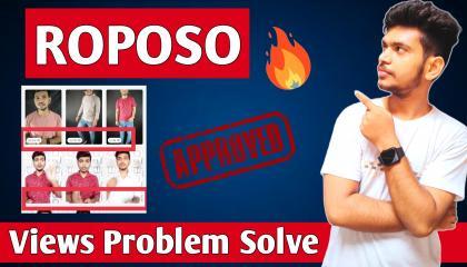 ROPOSO app pr views or Like kaise bdaye ?