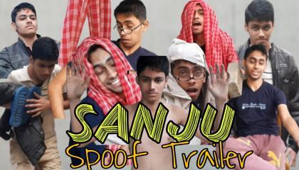Sanju Movie spoof trailer