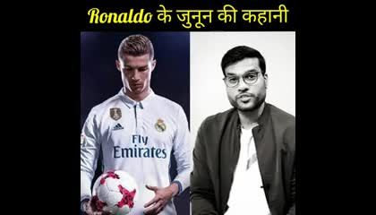 Ronaldo life story.