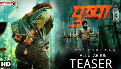 Pushpa_Raj_!_Allu_Arjun-- movie trailer Allu Arjun and Rashmika bandhana.