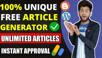 100% Unique Article Generator Tool For Free(2021)  Instant Google Adsense Approval  YT King Pankaj