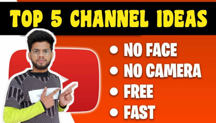 Make Money From Youtube Channel Without Showing Face  5 YouTube Channel Ideas For FAST GROWTH 2021