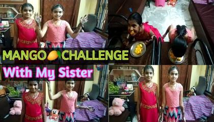Mango Eating Challenge with my Sister  SLJ