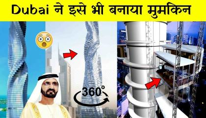 How engineers made impossible Dynamic tower in Dubai
