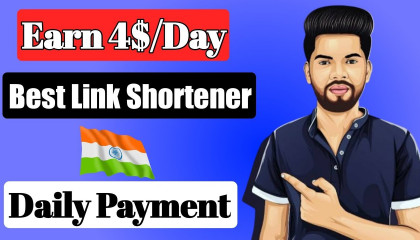 Highest Paying URL Shortener In India(2020)  No Pop Ads  High CPM  Daily Payment  Earn4link