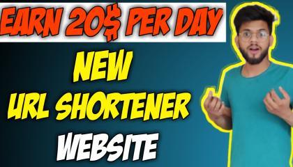 Earn 20$ Day New URL Shortener Unlimited // Earn Money Online // Best Link Shortner