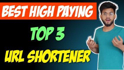 TOP 3 Highest Paying URL Shortener Website // Best link shortner // Make Money Online //