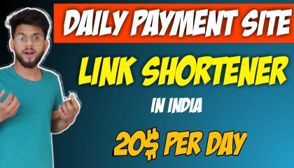 Daily Payment Best URL Shortner In India || Earn money online || Best Link Shortner