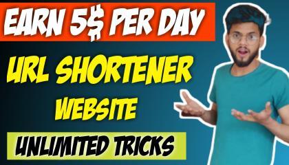 Earn $5 Per Day From Link Shortener Website || Link Shortener Unlimited Trick 2020 || Make Money Online