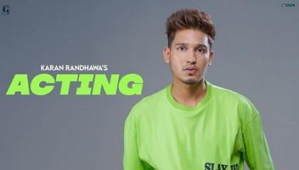 New song acting mp3 song by Karan Randhawa from album Rambo
