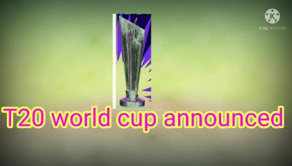 T20 WORLD CUP ANNOUNCED
