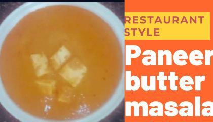 రెస్టారెంట్ స్టైల్ పన్నీర్ బటర్ మసాలా/ restaurant style paneer butter masala