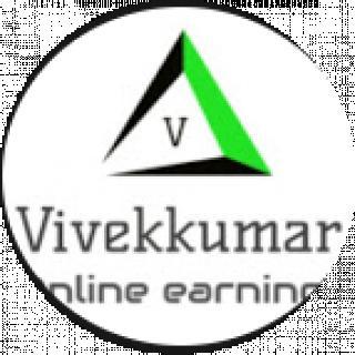 Vivekkumar online Earnings Tips and knowledge