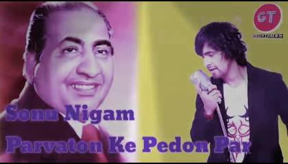 Parvaton Ke Pedon Par - Sonu Nigam - Rafi Ki Yaadi