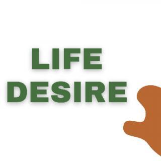 Life Desire