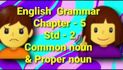 English Grammar of Std - 2  || Common and Proper noun