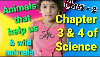 Science  Animals that help us & wild animals  Chapter 3 & 4 of Class- 2