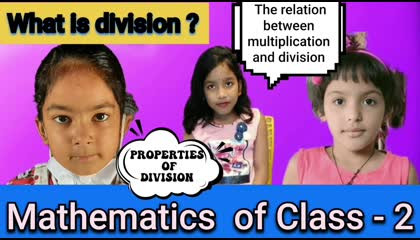 What is Division? Part - 1. Mathematics of Class - 2