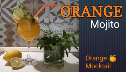 Orange Mojito  Orange Mocktail  Summer special drink with Sprite