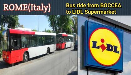 इटली (रोम) - Bus ride from BOCCEA to LIDL Supermarket Roma