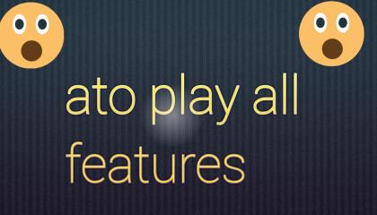ato play all features follow channel