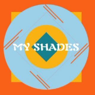 My Shades