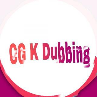 CG K DUBBING