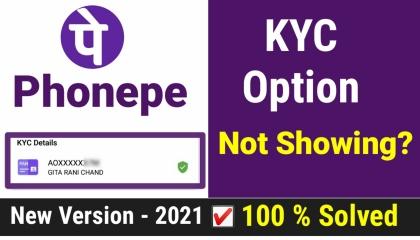 Phonepe KYC Option not showing? Probkem Solved  Phonepe KYC Kaise Kare 2021