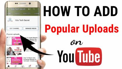 How to add popular uploads on youtube channel.