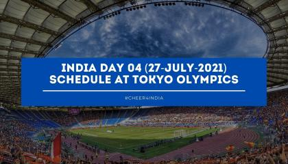 India 🇮🇳 day 04 Schedule at Tokyo Olympics games  S Sharma Channel