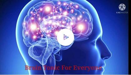 Brain Tonic For Everyone