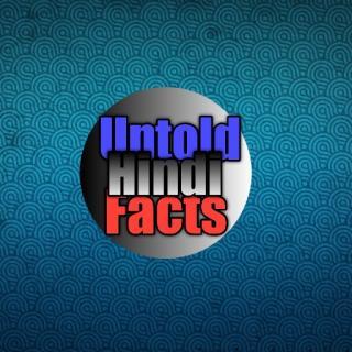 Untold Hindi Facts