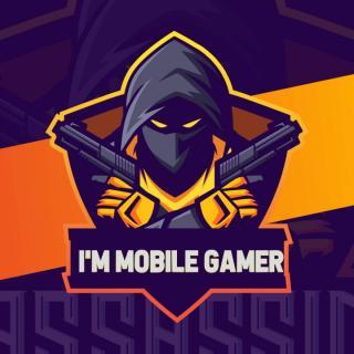 I'm Mobile Gamer