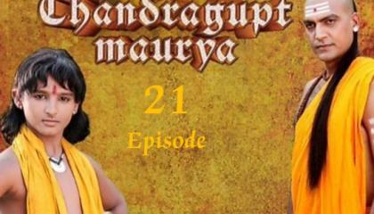 Chandragupt Mourya Episode 21