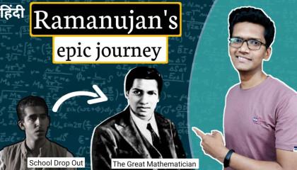 The journey of Ramanujan  भारत के महान वैज्ञानिक रामानुजन  By Mohit kale.