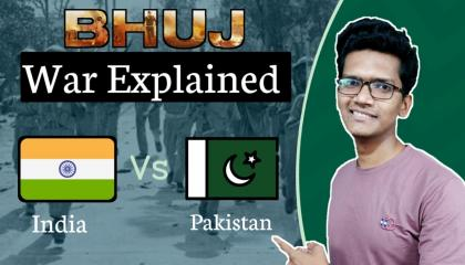 BHUJ- The pride of India real story (हिंदी )   Explained by Mohit