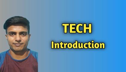Tech introduction  Starting tech channel  Techbangla