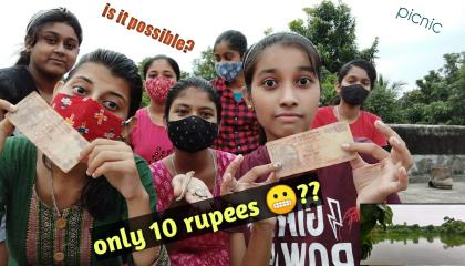 picnic with only 10 rupees 😨 ... superb fun