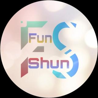 fun shun