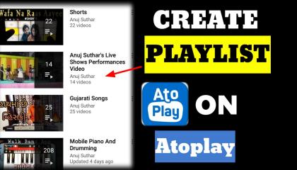 How To Create Playlist On Atoplay
