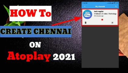 How To Create Channel On Atoplay 2021