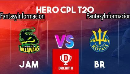 JAM vs BR DREAM11 PREDICTION  HERO 6th CPL T20 TEAM  TODAY MATCH PREDICTION