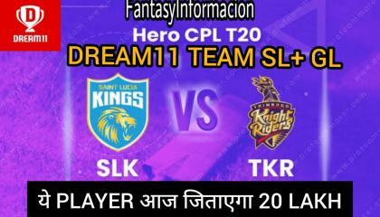 SLK vs TKR DREAM11 PREDICTION  HERO 7th CPL T20 TEAM  TODAY MATCH PREDICTION